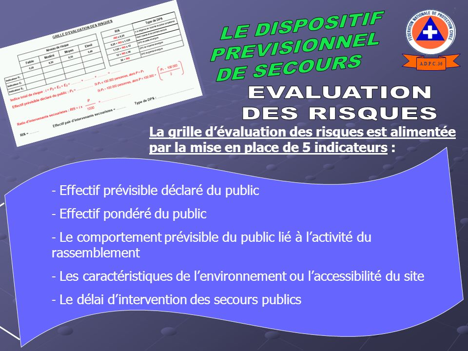 EVALUATION DES RISQUES LE DISPOSITIF PREVISIONNEL DE SECOURS