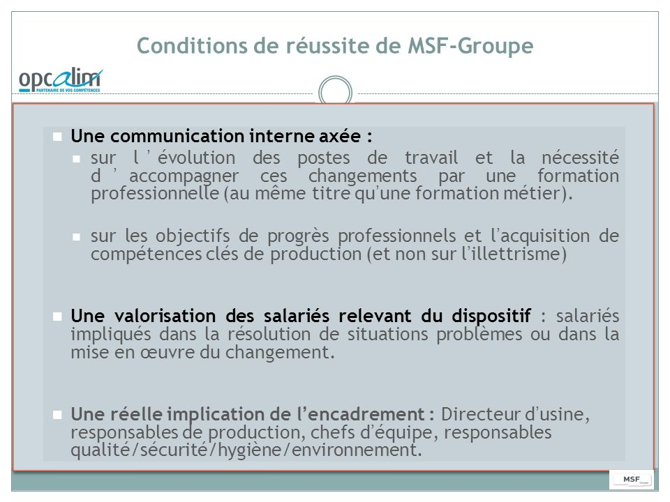 Conditions de réussite de MSF-Groupe