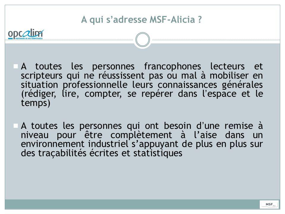 A qui s'adresse MSF-Alicia