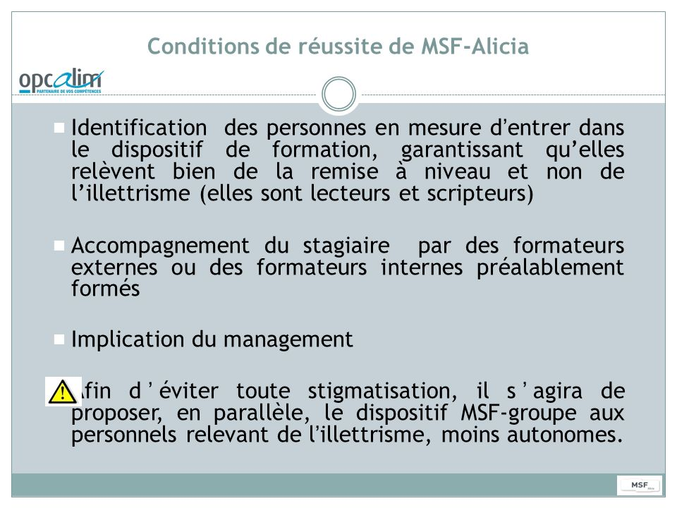 Conditions de réussite de MSF-Alicia