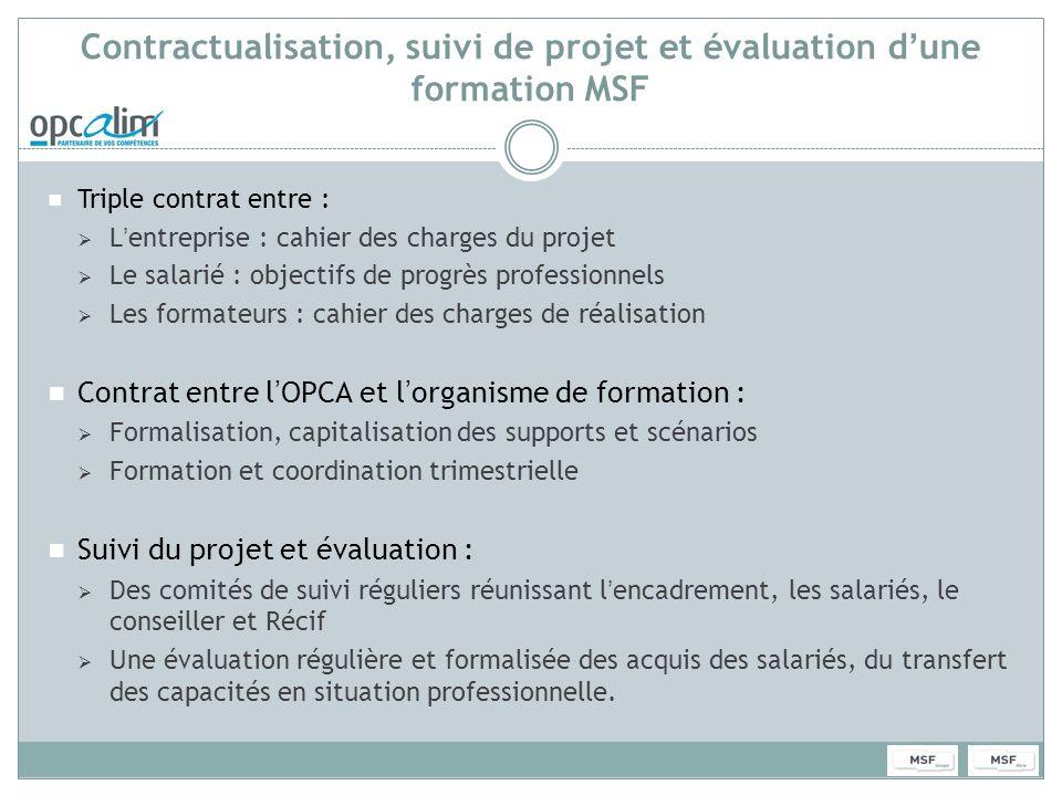 Contractualisation, suivi de projet et évaluation d'une formation MSF