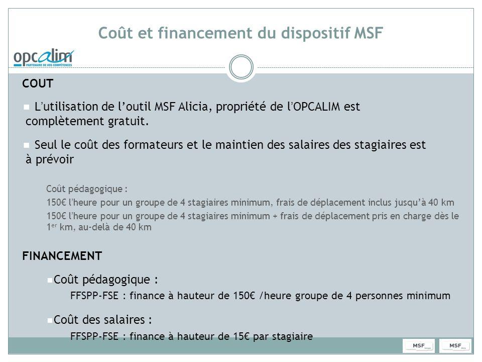 Coût et financement du dispositif MSF