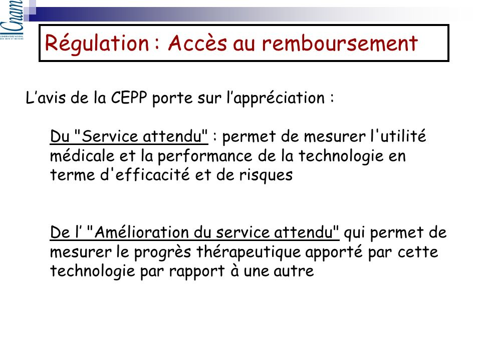 Régulation : Accès au remboursement