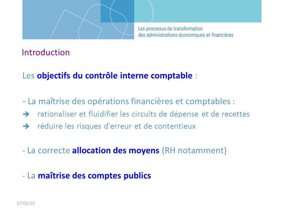 - La maîtrise des opérations financières et comptables :