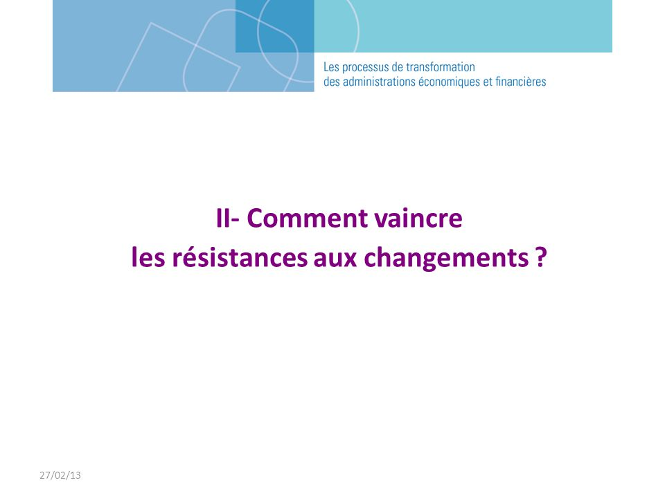 les résistances aux changements