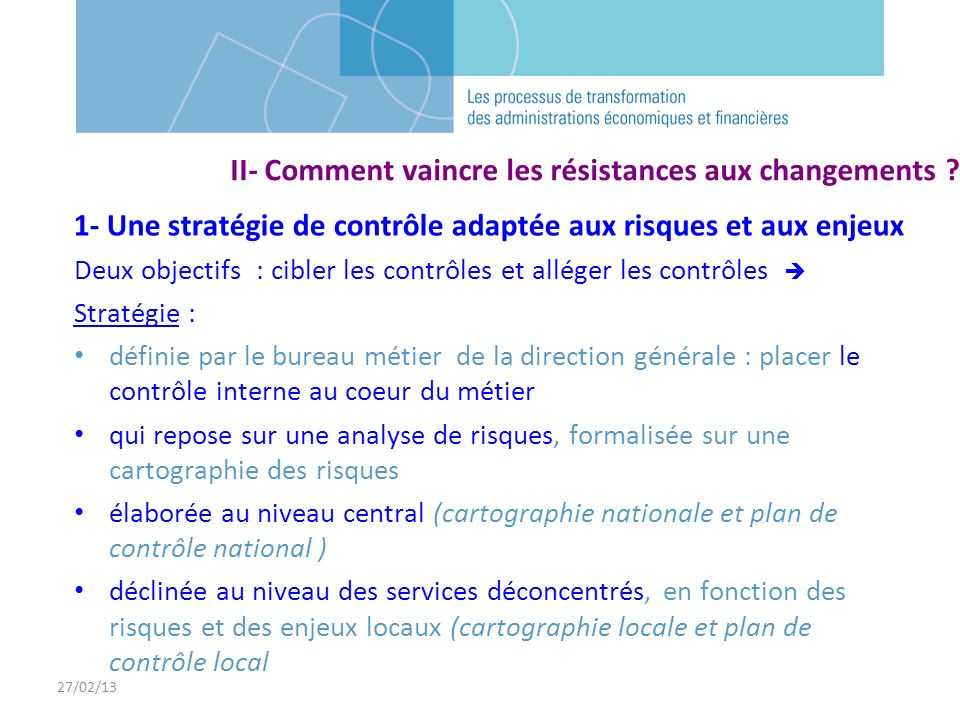 II- Comment vaincre les résistances aux changements