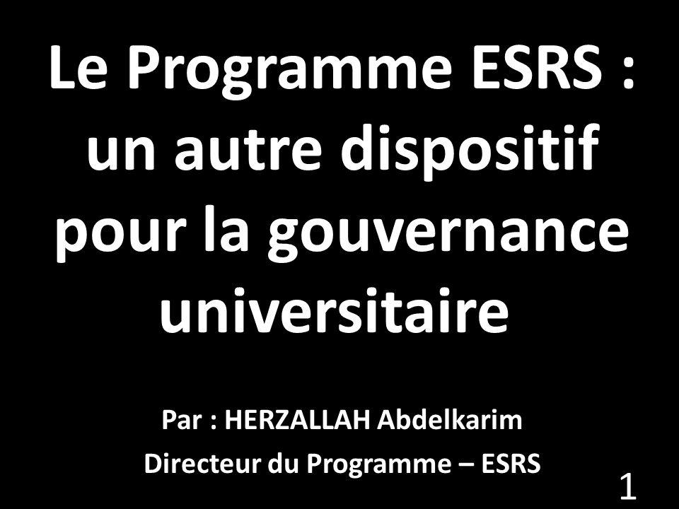 Le Programme ESRS : un autre dispositif pour la gouvernance universitaire