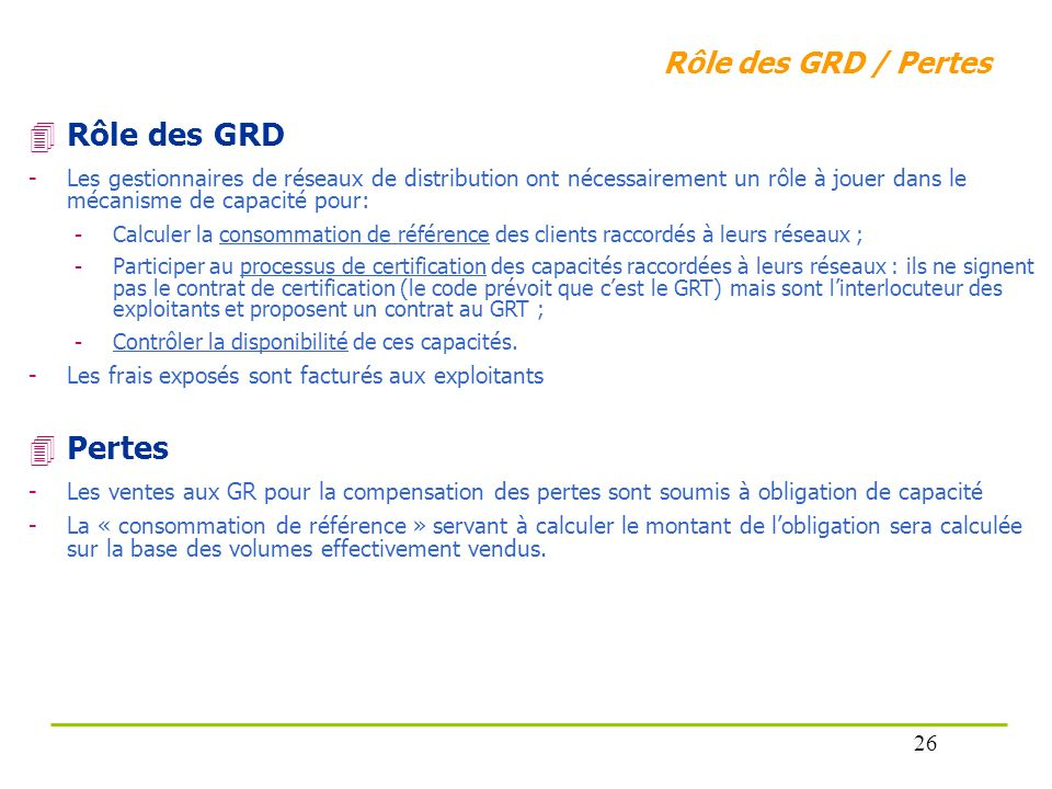 Rôle des GRD Pertes Rôle des GRD / Pertes