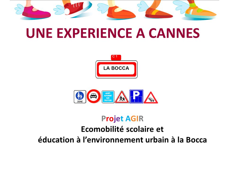 UNE EXPERIENCE A CANNES