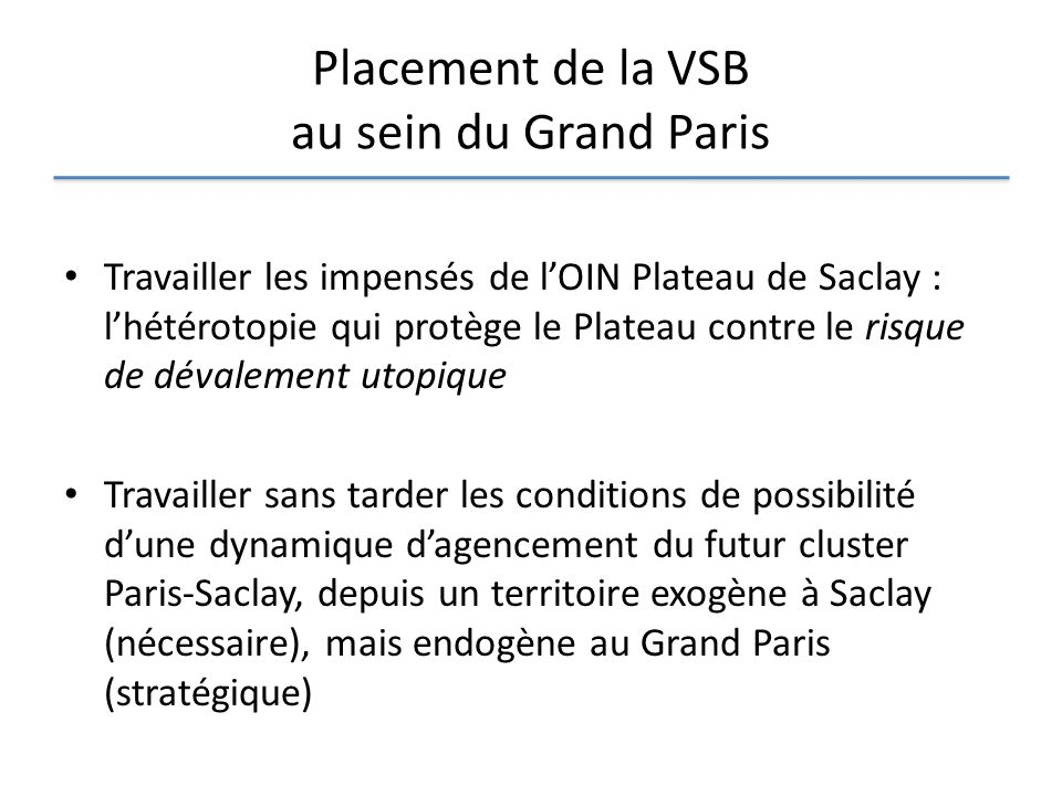 Placement de la VSB au sein du Grand Paris