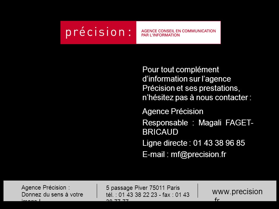 Responsable : Magali FAGET-BRICAUD Ligne directe : 01 43 38 96 85