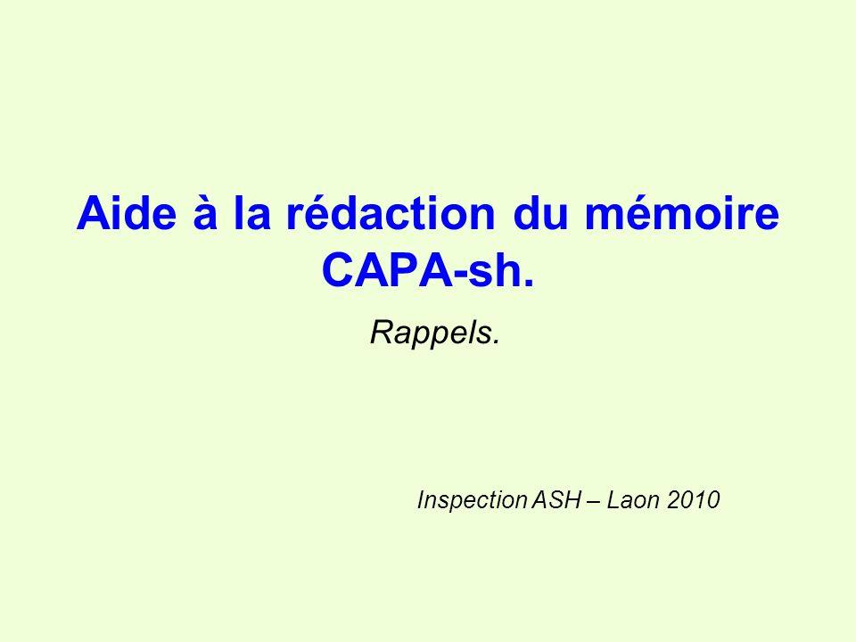 Aide à la rédaction du mémoire CAPA-sh. Rappels.