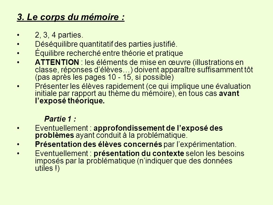 3. Le corps du mémoire : 2, 3, 4 parties.