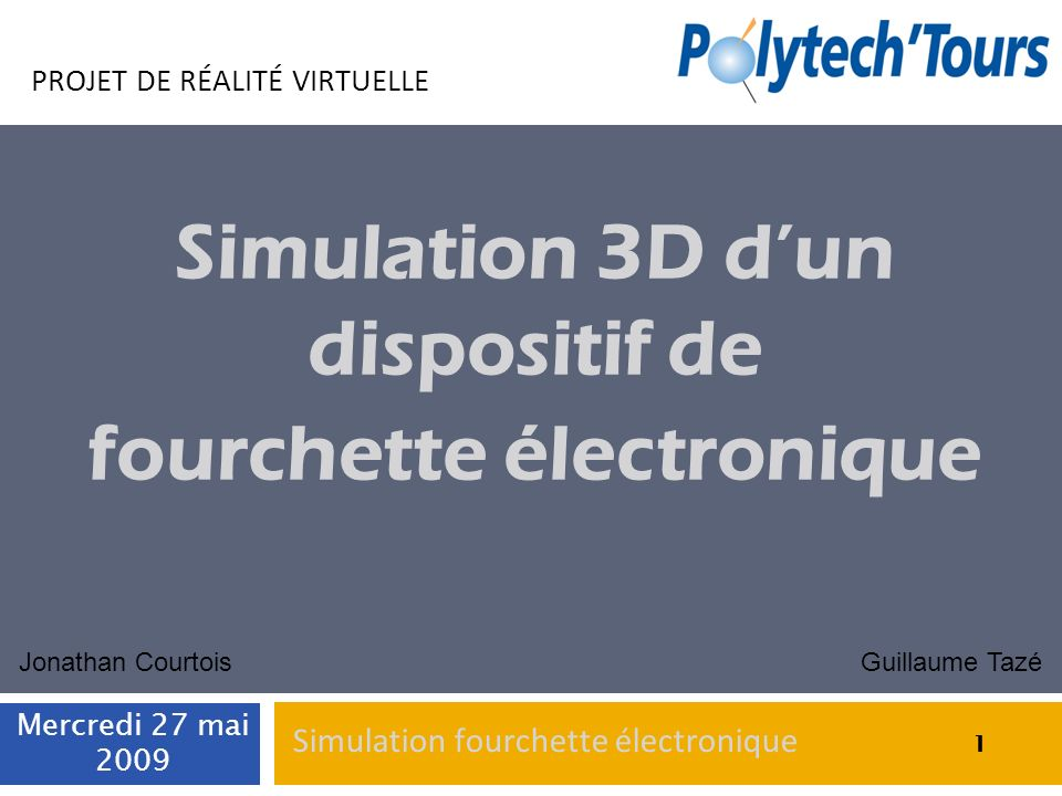 Simulation 3D d'un dispositif de fourchette électronique