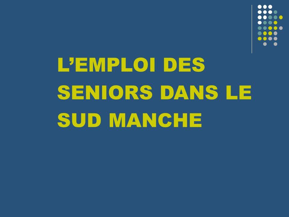 L'EMPLOI DES SENIORS DANS LE SUD MANCHE