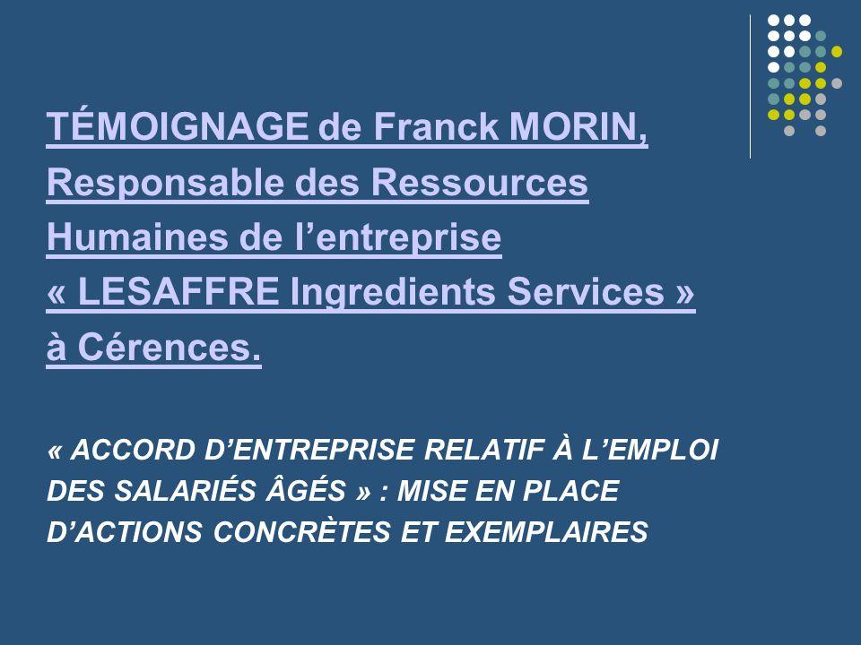 TÉMOIGNAGE de Franck MORIN, Responsable des Ressources Humaines de l'entreprise « LESAFFRE Ingredients Services » à Cérences.