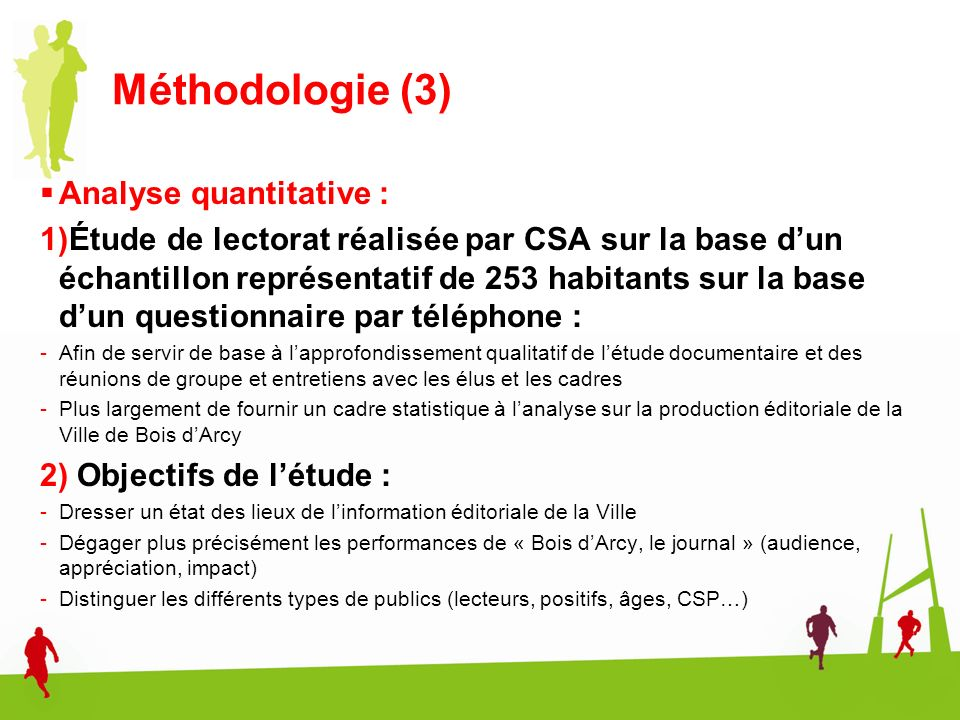 Méthodologie (3) Analyse quantitative :