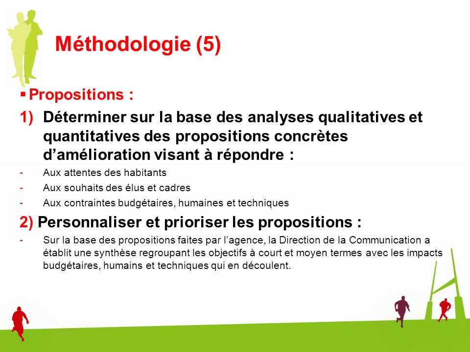 Méthodologie (5) Propositions :