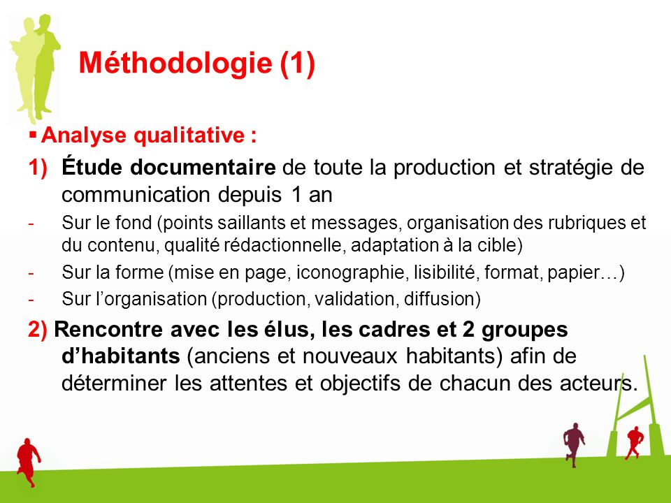 Méthodologie (1) Analyse qualitative :