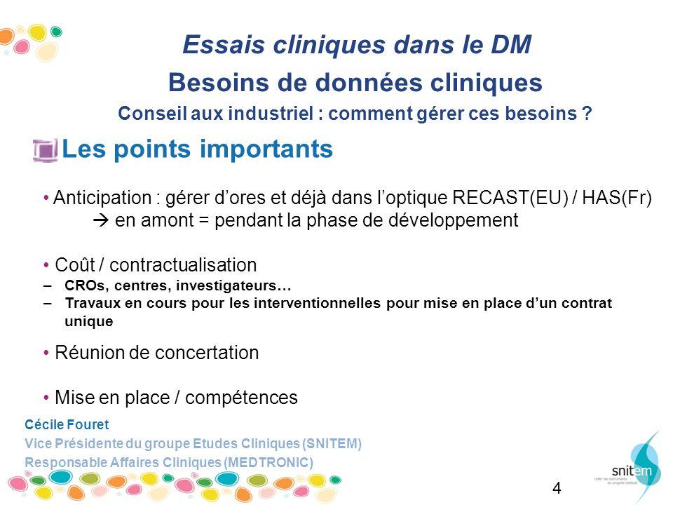 Essais cliniques dans le DM Besoins de données cliniques
