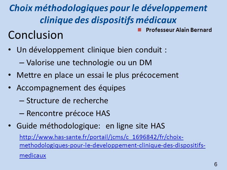 Choix méthodologiques pour le développement clinique des dispositifs médicaux