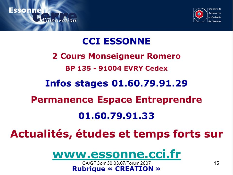 www.essonne.cci.fr Actualités, études et temps forts sur CCI ESSONNE