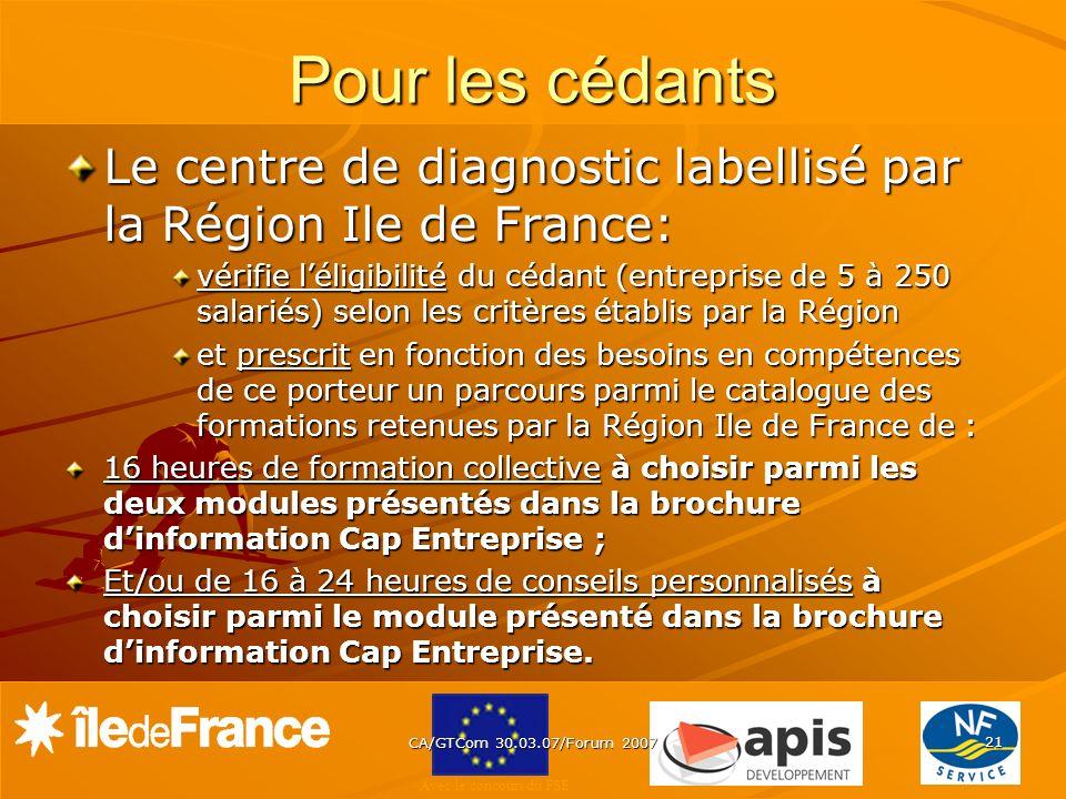 Pour les cédants Le centre de diagnostic labellisé par la Région Ile de France:
