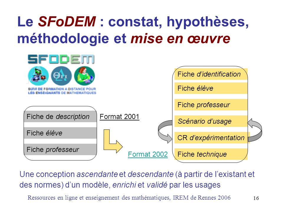 Le SFoDEM : constat, hypothèses, méthodologie et mise en œuvre
