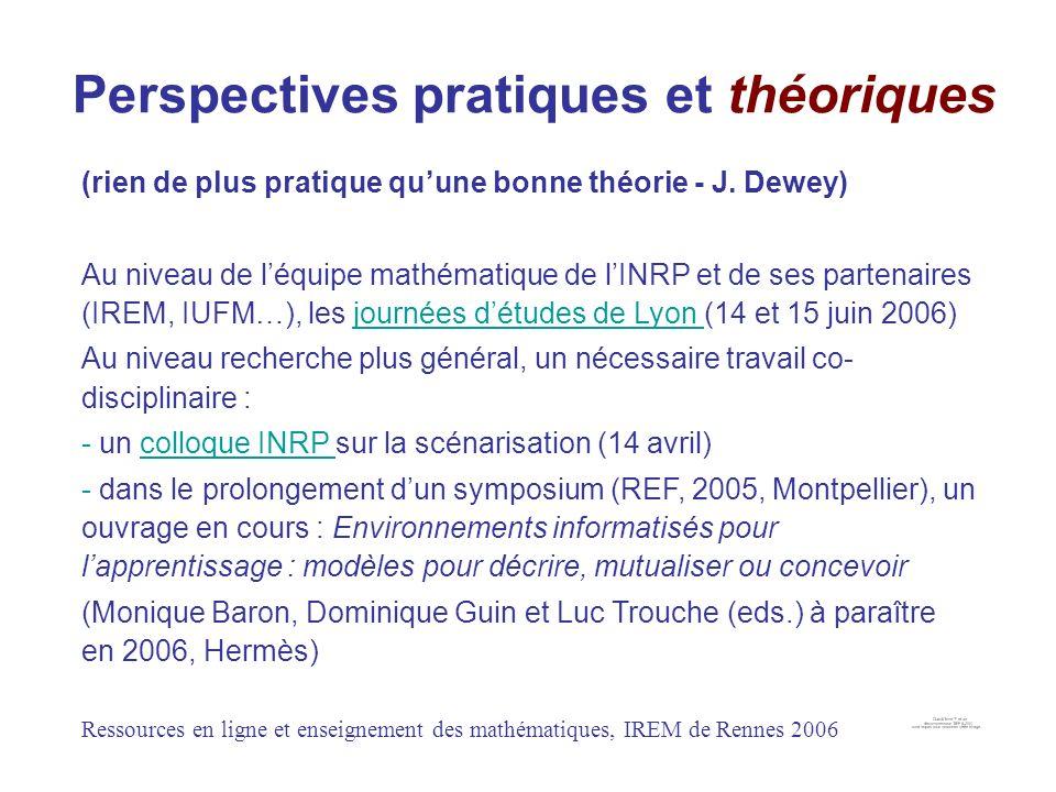 Perspectives pratiques et théoriques