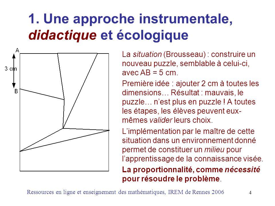 1. Une approche instrumentale, didactique et écologique