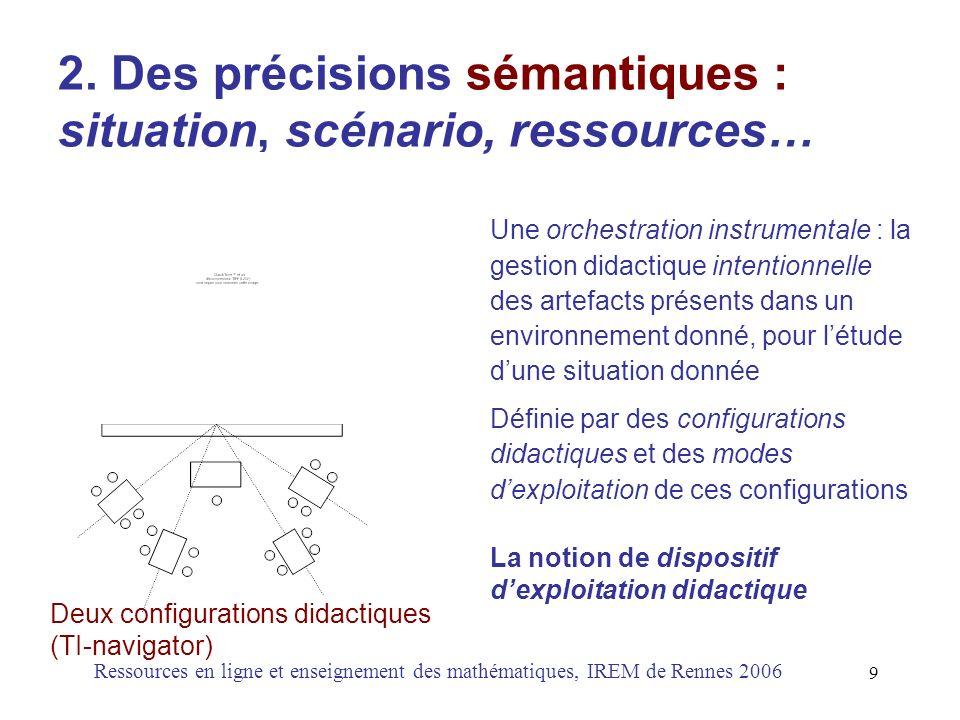 2. Des précisions sémantiques : situation, scénario, ressources…