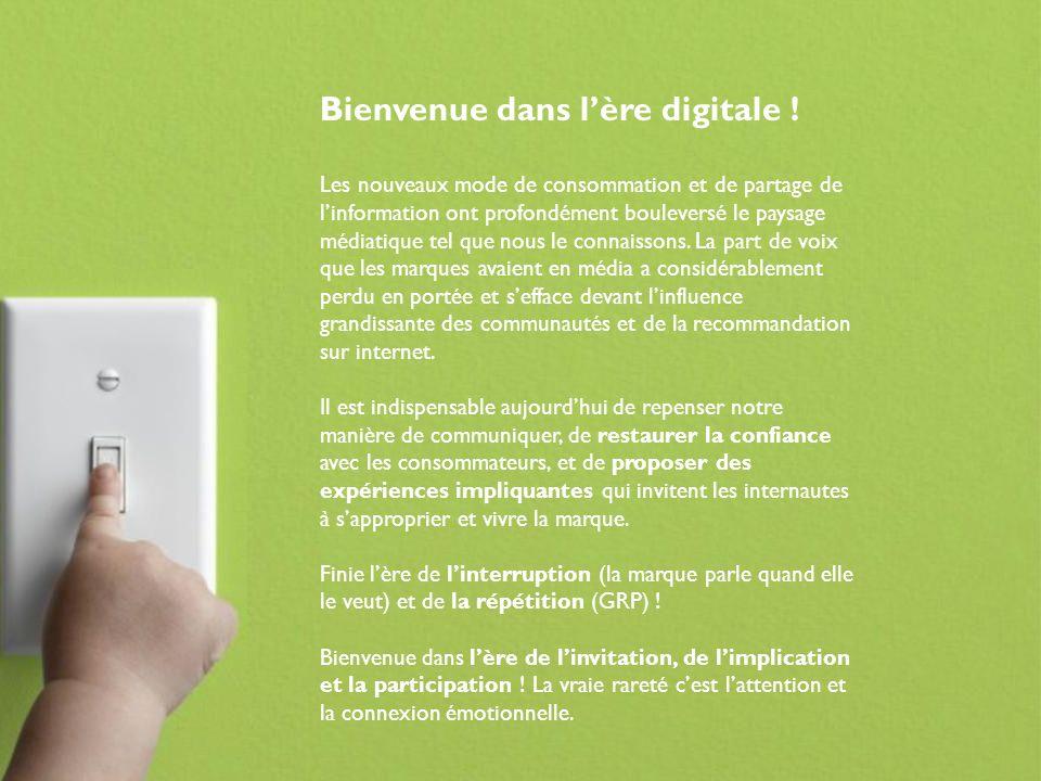 Bienvenue dans l'ère digitale !