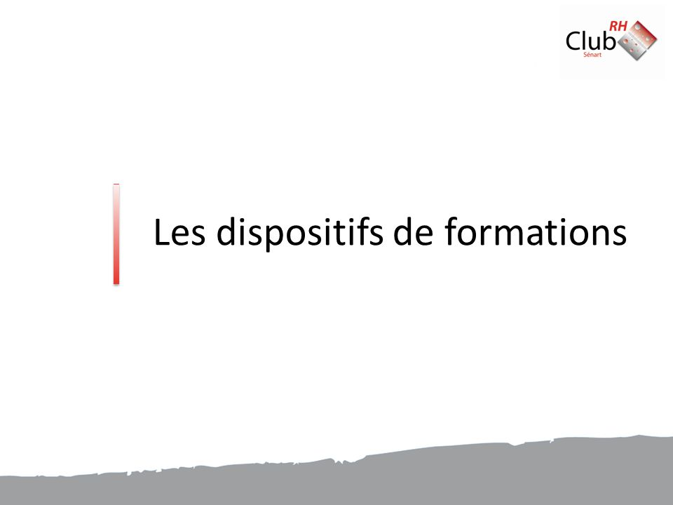 Les dispositifs de formations