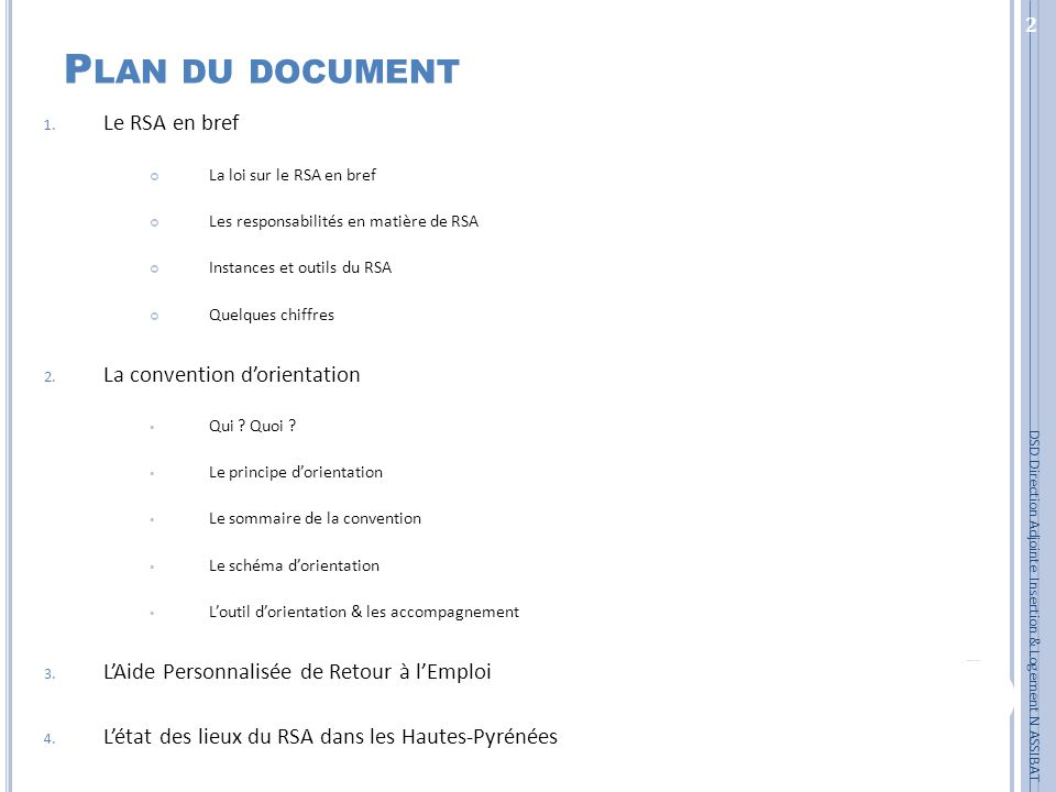 Plan du document Le RSA en bref La convention d'orientation