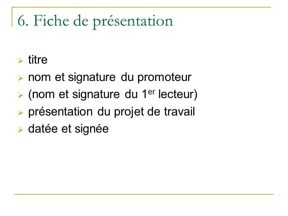 6. Fiche de présentation titre nom et signature du promoteur