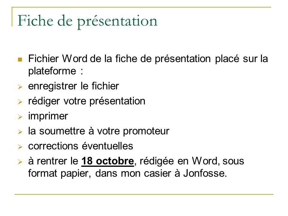 Fiche de présentation Fichier Word de la fiche de présentation placé sur la plateforme : enregistrer le fichier.