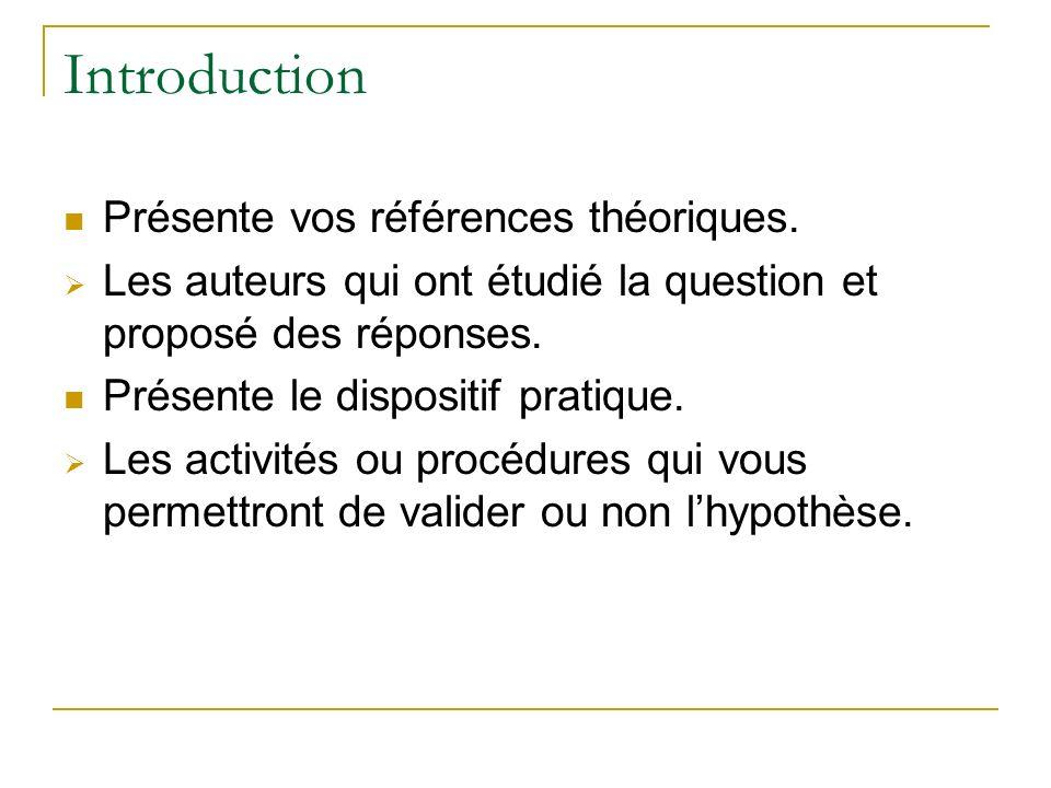 Introduction Présente vos références théoriques.