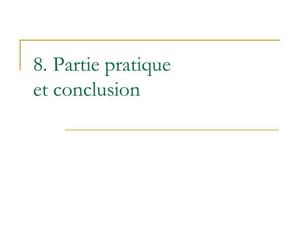 8. Partie pratique et conclusion