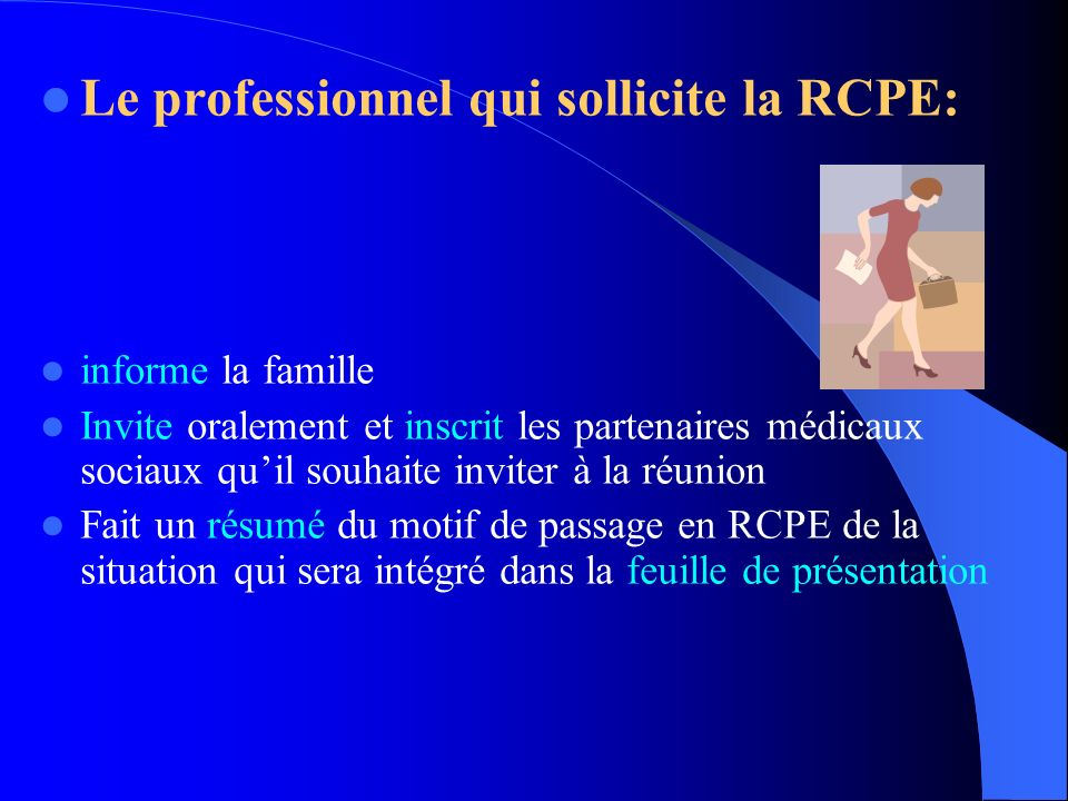 Le professionnel qui sollicite la RCPE: