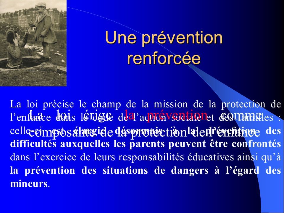 Une prévention renforcée