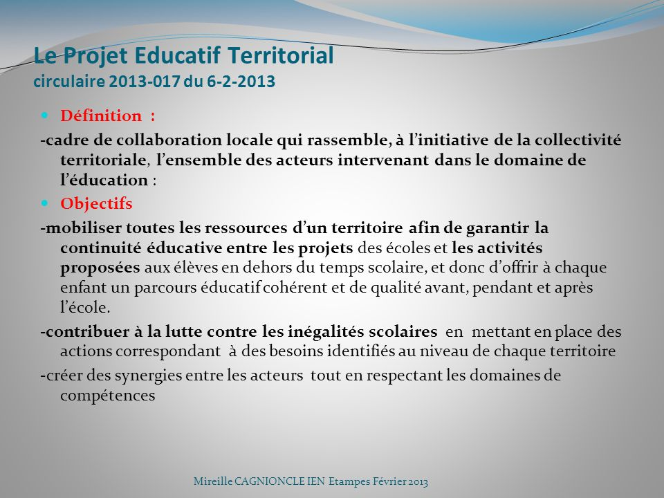 Le Projet Educatif Territorial circulaire 2013-017 du 6-2-2013