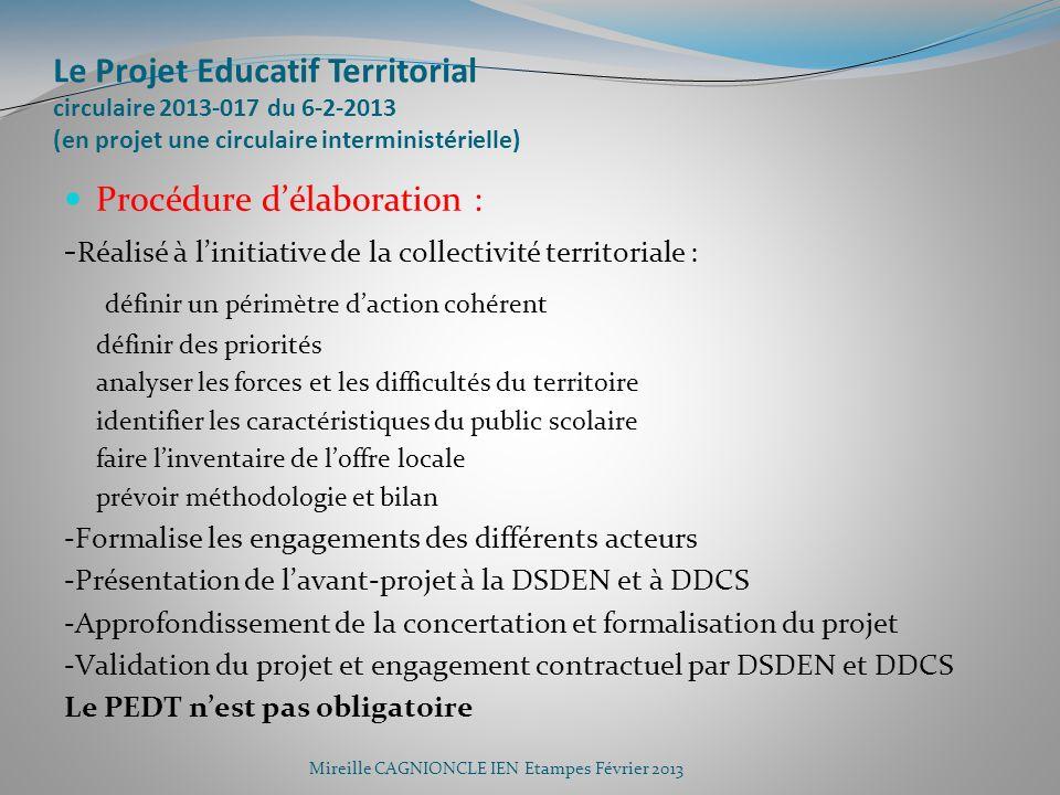 Le Projet Educatif Territorial circulaire 2013-017 du 6-2-2013 (en projet une circulaire interministérielle)