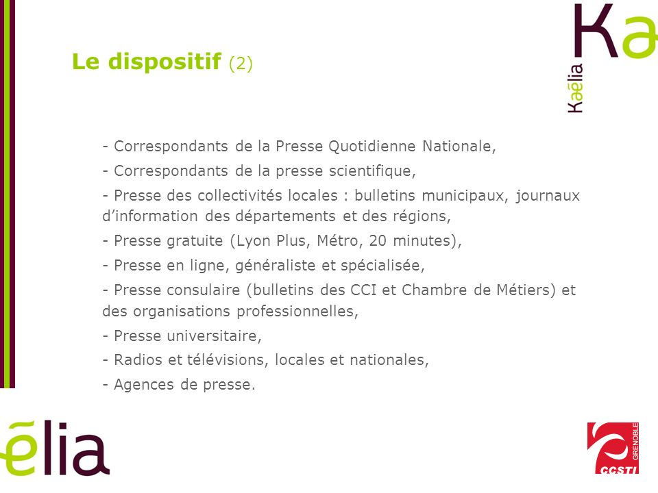 Le dispositif (2) - Correspondants de la Presse Quotidienne Nationale,