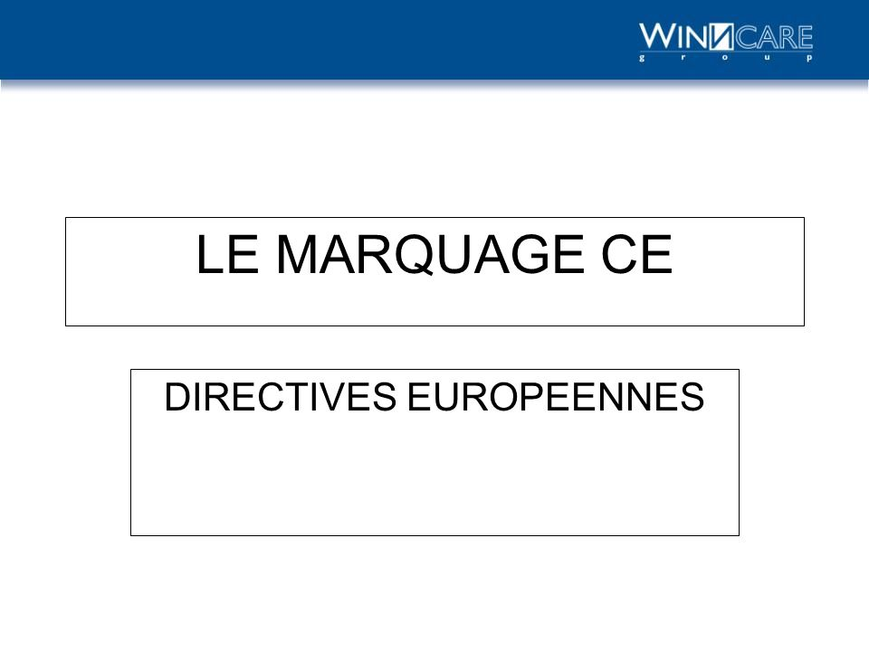 DIRECTIVES EUROPEENNES