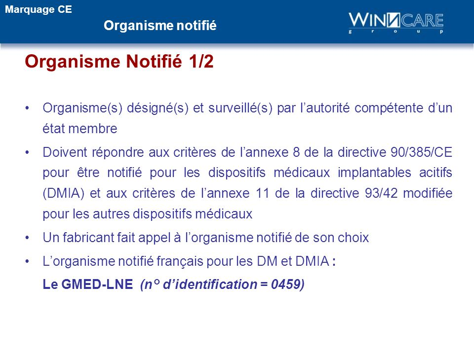 Organisme Notifié 1/2 Organisme notifié