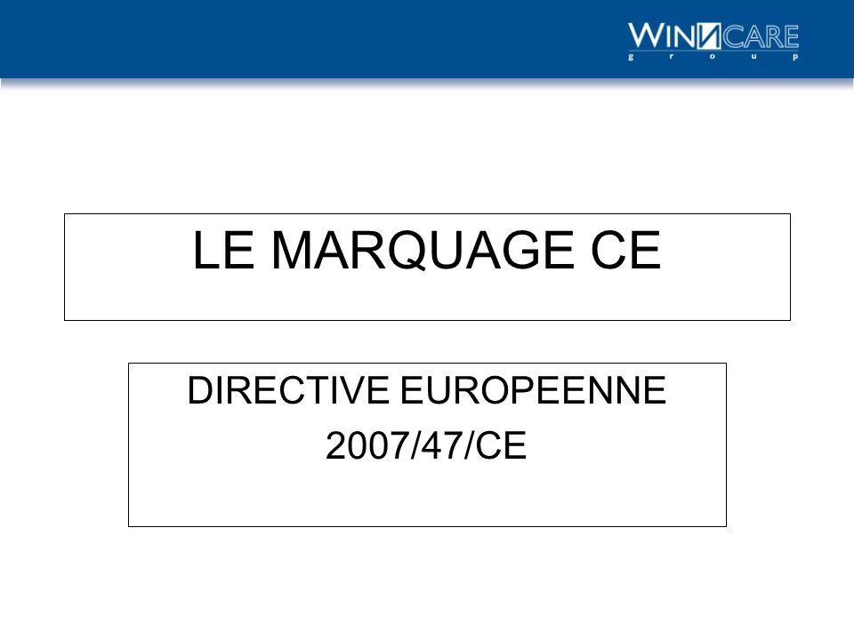DIRECTIVE EUROPEENNE 2007/47/CE