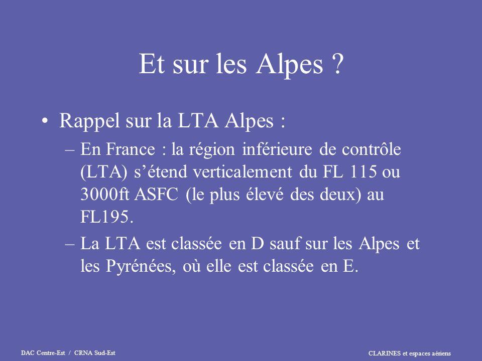 Et sur les Alpes Rappel sur la LTA Alpes :