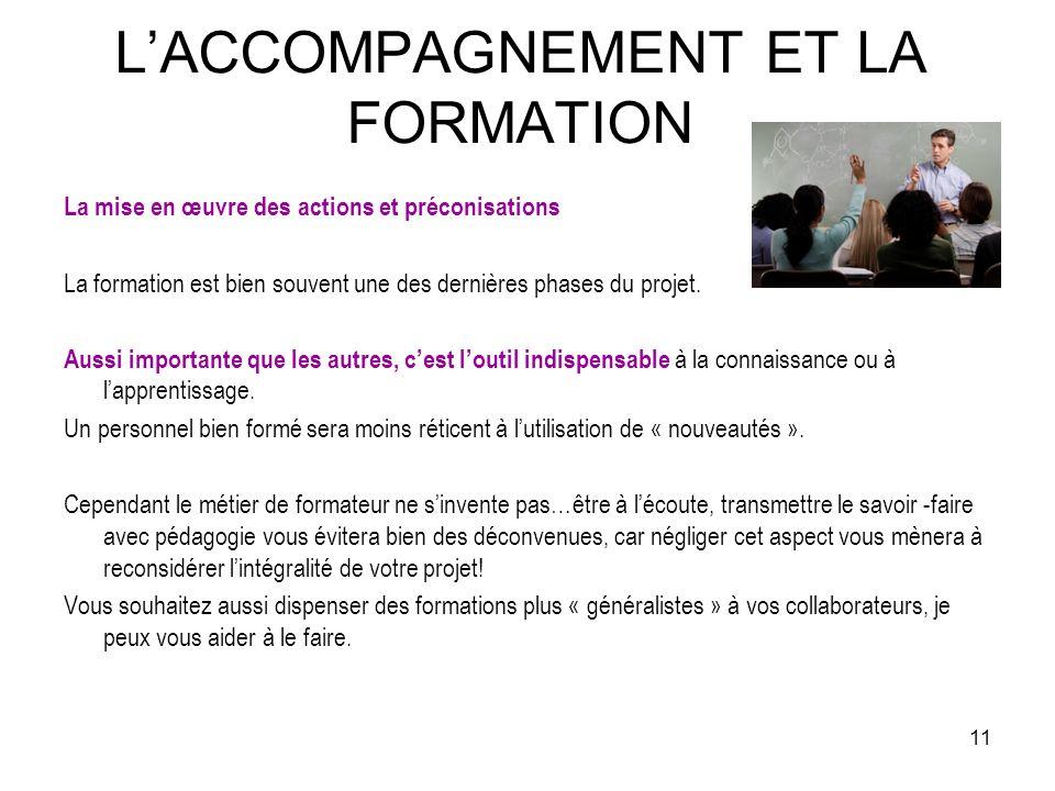 L'ACCOMPAGNEMENT ET LA FORMATION