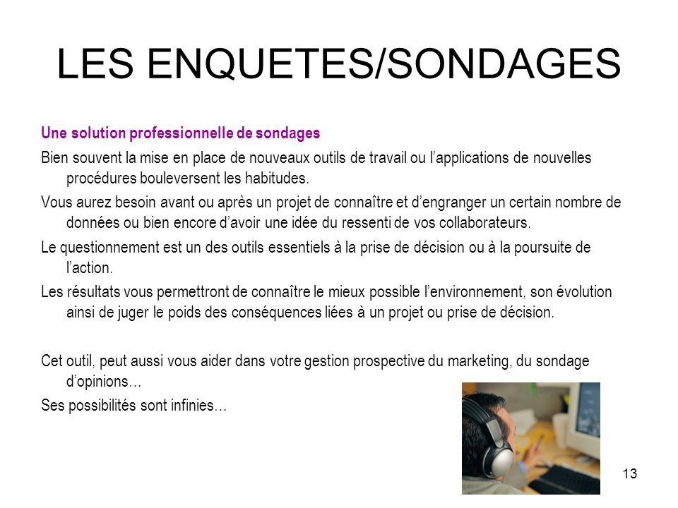 LES ENQUETES/SONDAGES