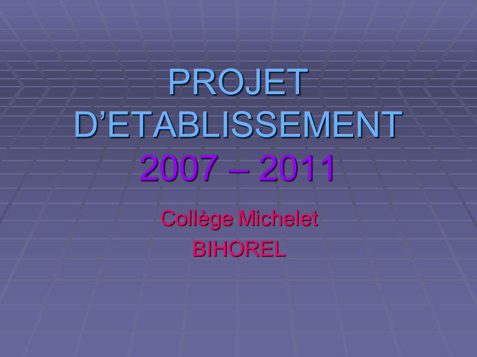 PROJET D'ETABLISSEMENT 2007 – 2011